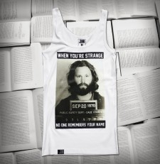 "Jim Morrison ""When you're strange no one remembers your name"" 