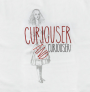"Alice in Wonderland ""Curiouser and curiouser!"" 